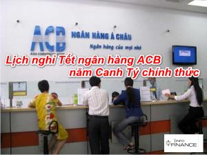 [Thông báo] Lịch Nghỉ Tết ngân hàng ACB 2020 chính thức