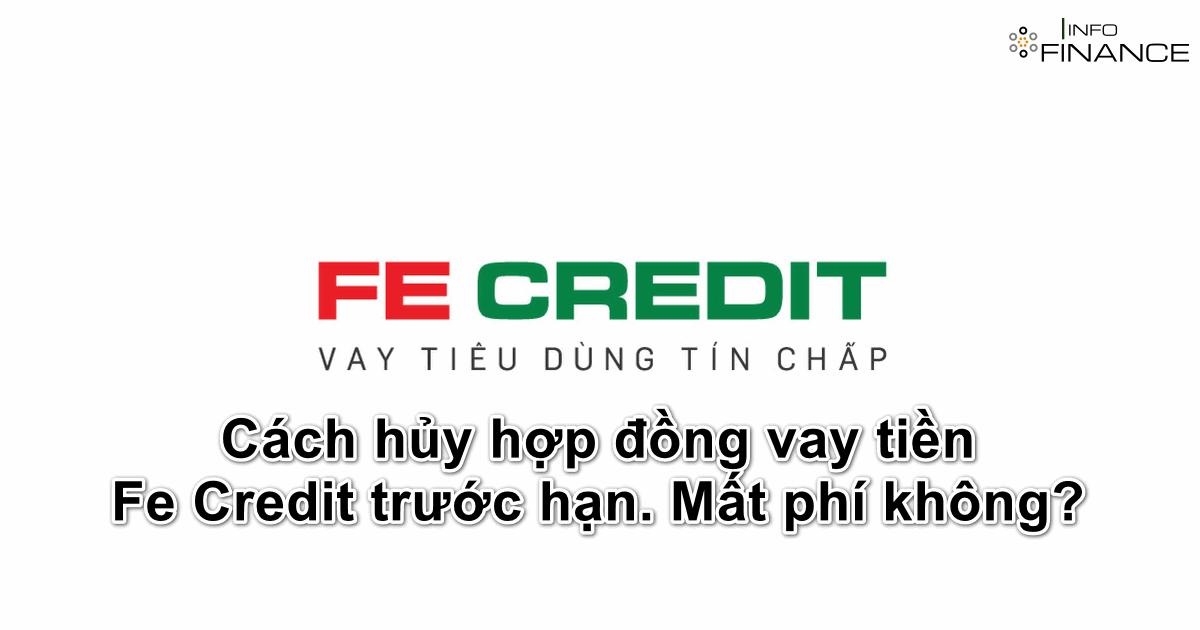 cach-huy-hop-dong-vay-tien-fe-credit