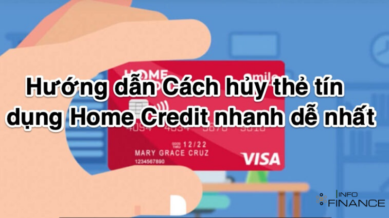 cach-huy-the-tin-dung-home-credit1