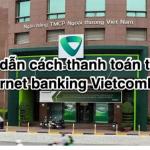 Cách thanh toán tiền điện qua internet banking Vietcombank