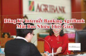 Đăng ký Internet Banking Agribank cần những giấy tờ gì? mẫu, thủ tục