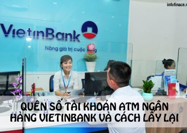 Quên Số Tài Khoản ATM Vietinbank và Cách lấy lại stk ngân hàng Vietinbank