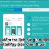 Cách kiểm tra lịch sử giao dịch ViettelPay trên điện thoại