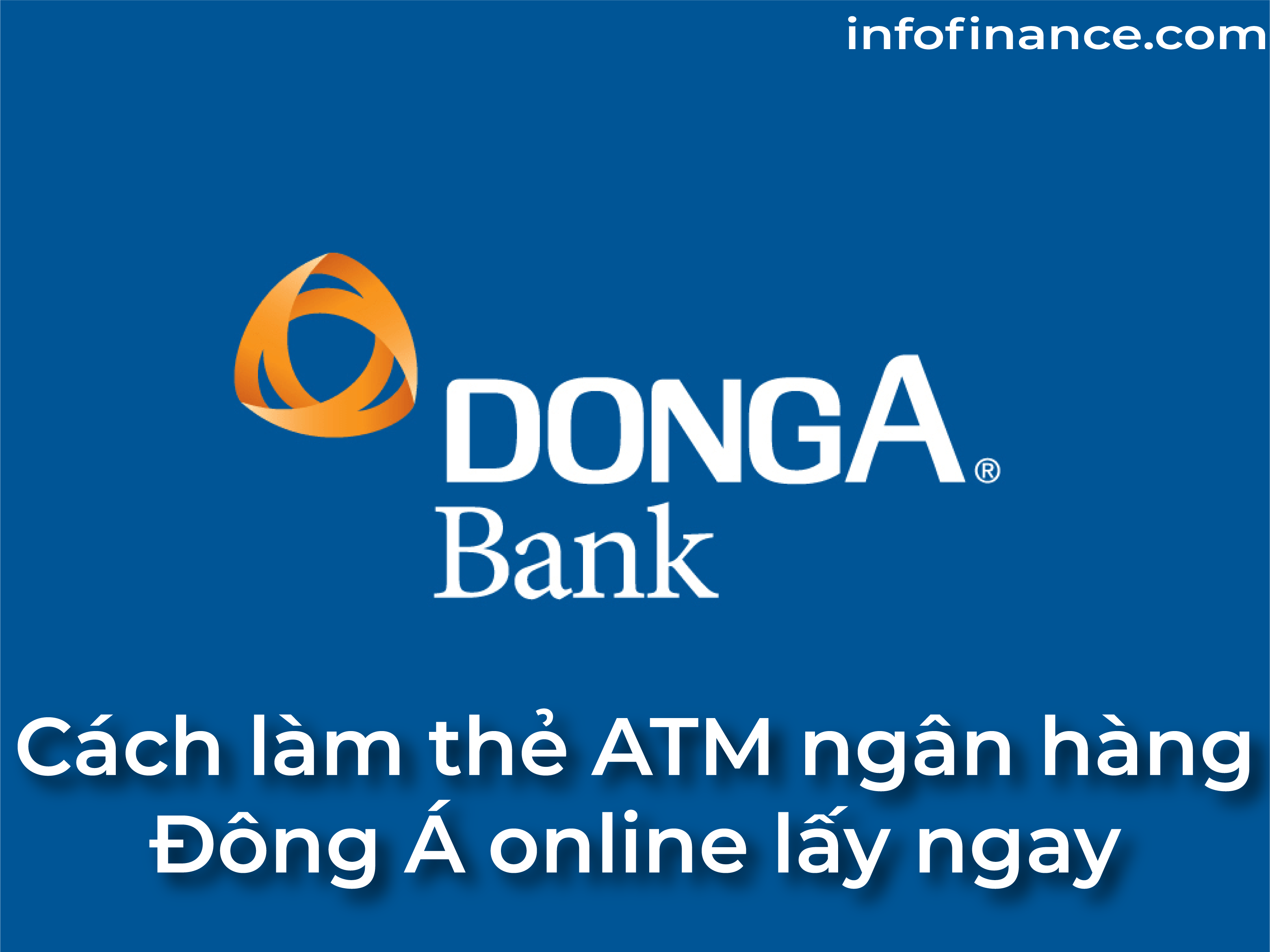 lam-the-atm-ngan-hang-dong-a-online-01