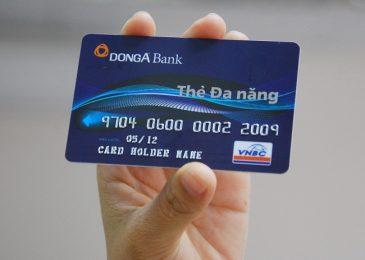 Các Loại Thẻ ATM của Ngân Hàng Đông Á và Biểu phí 2021