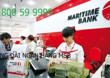Tổng đài ngân hàng MSB, số điện thoại, hotline 24/7 miễn phí 2021