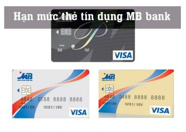 Hạn mức thẻ tín dụng Mb bank 2021. Các kiểm tra nâng hạn mức