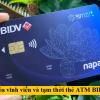 Cách khóa Thẻ ATM Bidv tạm thời và vĩnh viễn trên điện thoại