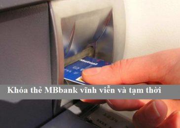 Cách khóa Thẻ ATM Mb bank tạm thời và vĩnh viễn trên điện thoại