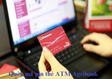 Quên mã Pin thẻ ATM ngân hàng Agribank phải làm sao lấy lại