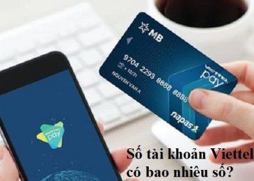 Số tài khoản Viettelpay có bao nhiêu số? Nằm ở đâu? Cách kiểm tra