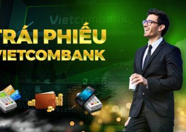 Có nên mua trái phiếu Vietcombank? Lãi suất bao nhiêu 2021?
