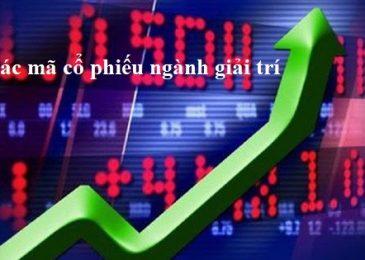 Các mã cổ phiếu ngành Giải trí tốt trên sàn chứng khoán 2021